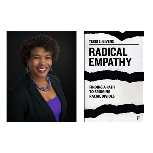 Author Terri E. Givens with her book, Radical Empathy: Finding a Path to Bridging Racial Divides