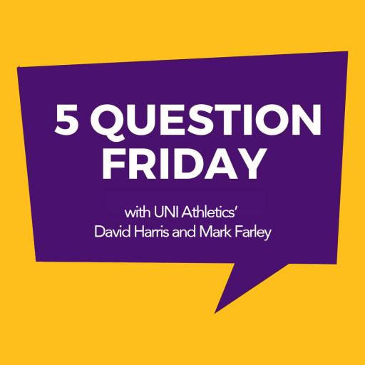 5 Question Friday with UNI Athletics' David Harris and Mark Farley