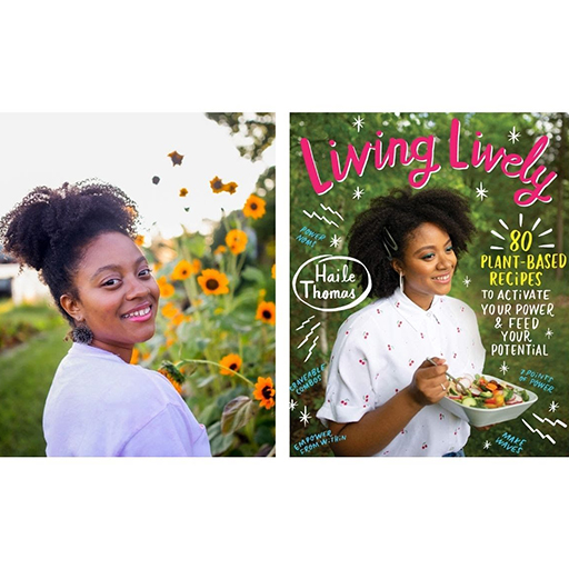 Haile Thomas and Living Lively