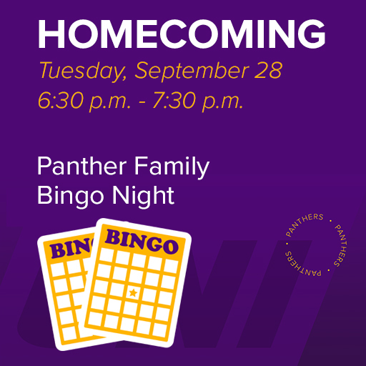 Tuesday, September 28, 6:30 p.m. - 7:30 p.m. Panther Family Bingo Night