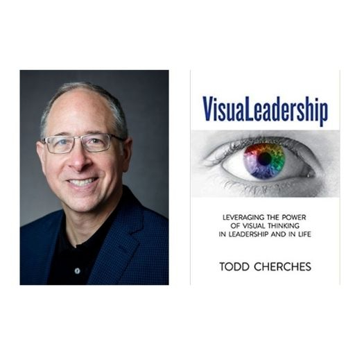 Author Todd Cherches with his book VisuaLeadership: Leveraging the Power of Visual Thinking in Leadership and in Life