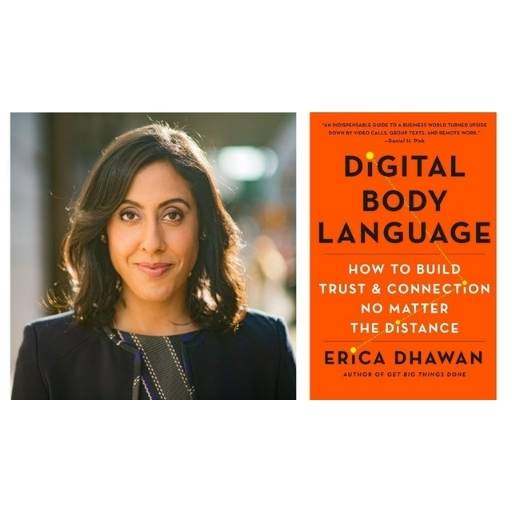 Erica Dhawan with her book Digital Body Language: How to Build Trust and Connection, No Matter the Distance