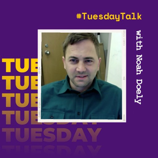 #TuesdayTalk with Noah Doely