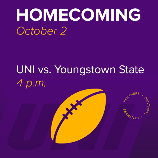 UNI vs. Youngstown State, Homecoming Football game at 4 p.m. October 2