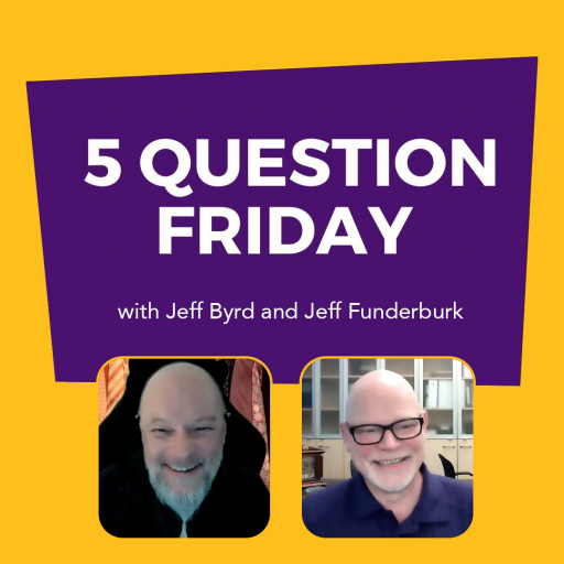 Five Question Friday with Jeff Byrd and Jeff Funderburk