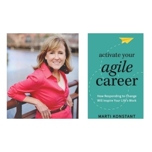 Author Marti Konstant with her book Activate Your Agile Career: How Responding to Change Will Inspire Your Life's Work