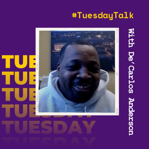 Tuesday Talk with De'Carlos Anderson
