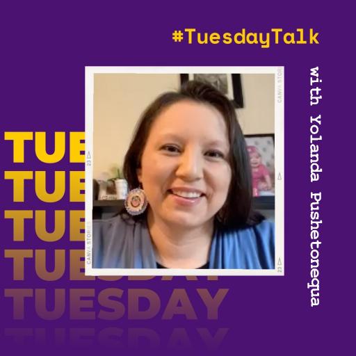 #TuesdayTalk with Yolanda Pushetonequa, 2001 alum and member of Meskwaki Nation